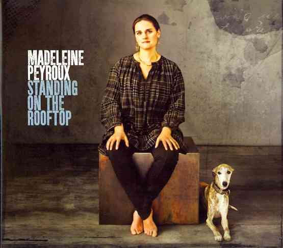 STANDING ON THE ROOFTOP BY PEYROUX,MADELEINE (CD)