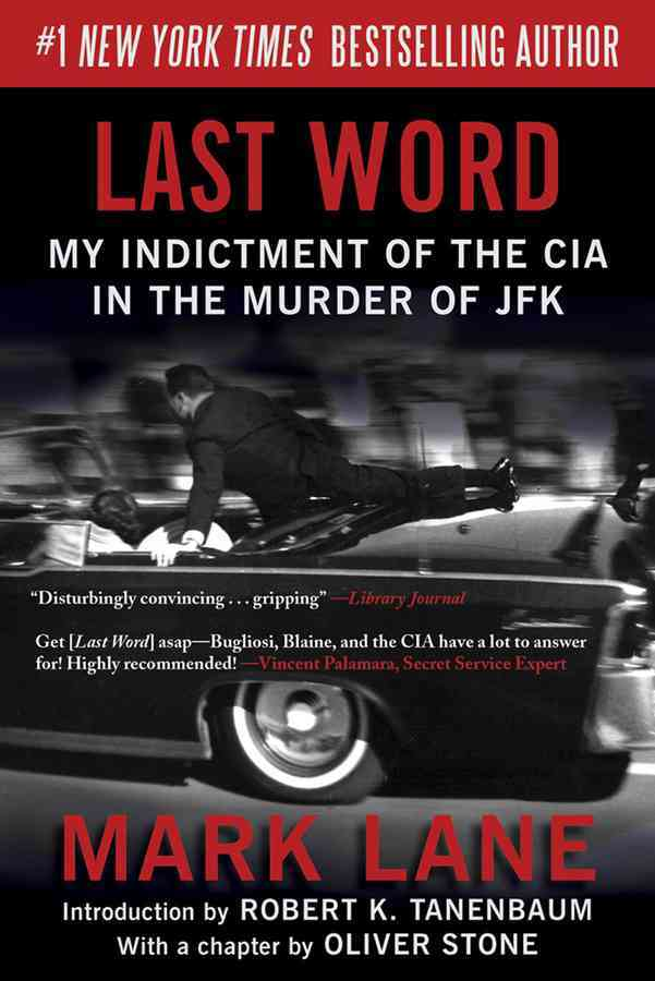 Last Word By Lane, Mark/ Tanenbaum, Robert K. (INT)/ Stone, Oliver (CON)